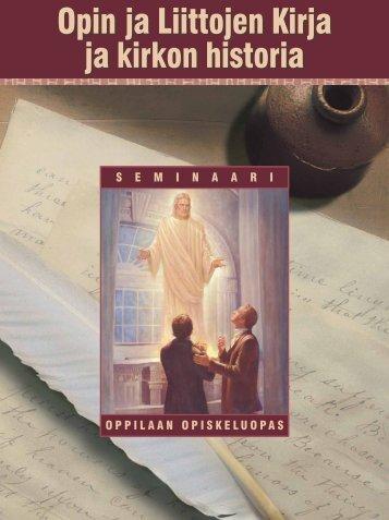 Opin ja Liittojen Kirja ja kirkon historia – oppilaan ... - Seminary