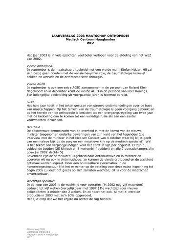 1 JAARVERSLAG 2003 MAATSCHAP ORTHOPEDIE Medisch ...