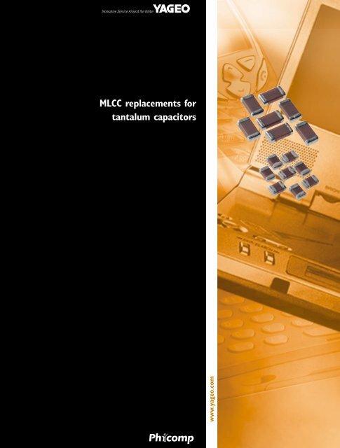 MLCC replacements for tantalum capacitors - Yageo