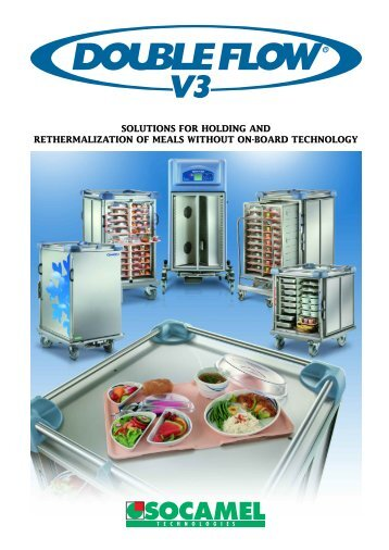 solutions for holding and rethermalization of meals without on-board ...