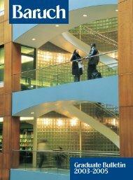 Complete Graduate Bulletin 2003-2005 - Baruch College - CUNY