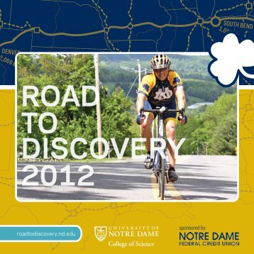 road discovery to 2012 - College of Science - University of Notre Dame
