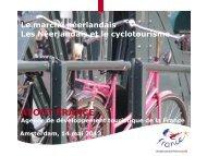 la présentation du marché du cyclotourisme aux Pays-Bas