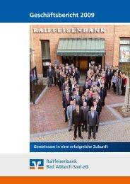 Geschäftsbericht 2009 - Raiffeisenbank Bad Abbach-Saal eG