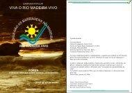 VIVA O RIO MADEIRA VIVO - Philip M. Fearnside