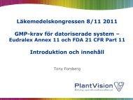 Läkemedelskongressen 8/11 2011 GMP-krav för datoriserade system