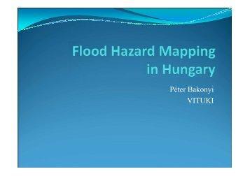 Flood Hazard Mapping in Hungary - Péter BAKONYI