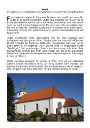 FOSS Foss kyrka är helgad åt Johannes Döparen och uppfördes ...