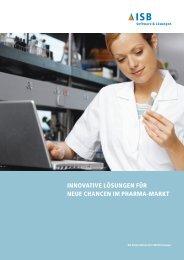 innovative lösungen für neue chancen im pharma-markt - ISB AG