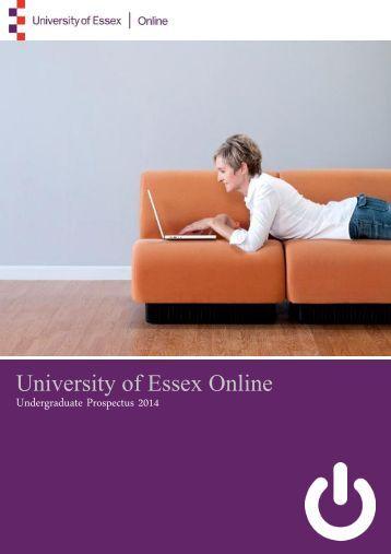 Undergraduate Prospectus 2012-2013 - University of Essex Online
