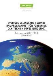 Lägesrapport 2007-2010 - Fokus SMF - Vinnova