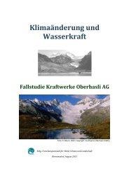 Klimaänderung und Wasserkraft – Fallstudie Kraftwerke Oberhasli AG