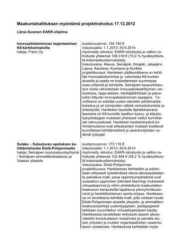 Maakuntahallituksen myöntämä projektirahoitus 17.12.2012 - Etelä ...