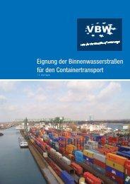 Eignung der Binnenwasserstraßen für den Containertransport - VBW