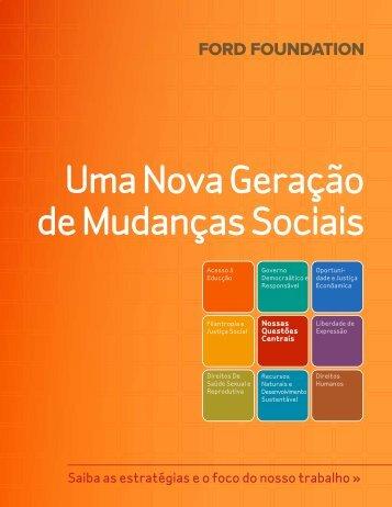 Uma Nova Geração de Mudanças Sociais - Ford Foundation