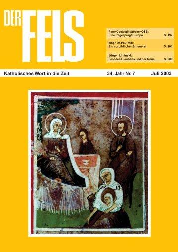 Juli 2003 - Der Fels