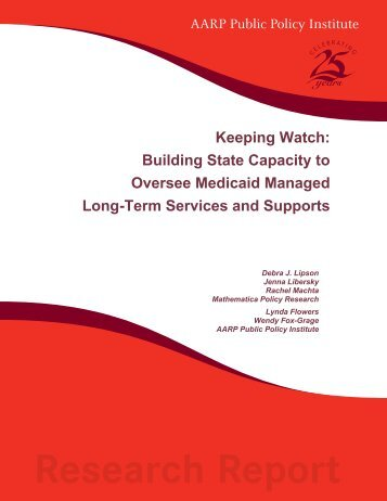 Keeping Watch: Building State Capacity to Oversee Medicaid - AARP