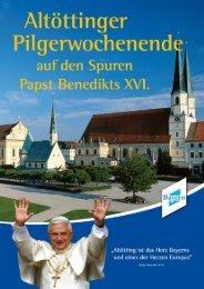 auf den Spuren Papst Benedikts XVI. zwischen ... - Benediktweg.info
