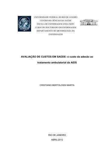 AVALIAÇÃO DE CUSTOS EM SAÚDE: o custo da adesão ao ... - UFRJ