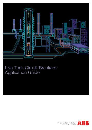 Live Tank Circuit Breakers Application Guide