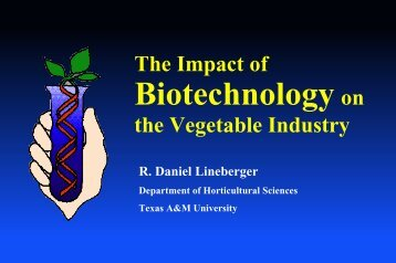 Veg Biotech slides - Aggie Horticulture - Texas A&M University