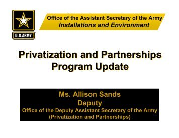 Privatization and Partnerships Program Update Privatization and ...