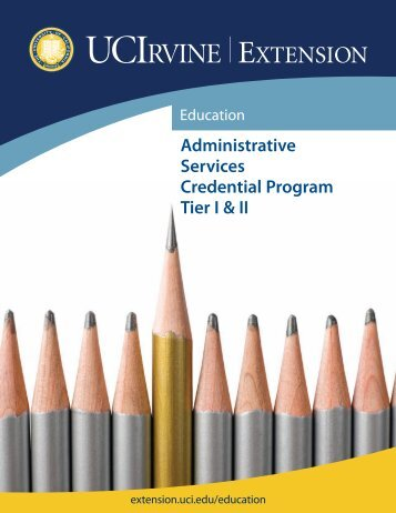 Administrative Services Credential Program Tier I & II - UC Irvine ...