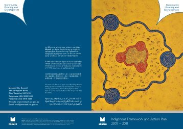 Indigenous Framework and Action Plan 2007 – 2011 - City of Monash
