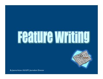 Feature Writing - School of Journalism