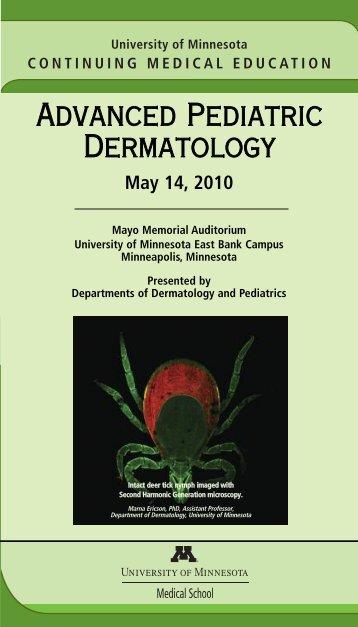 Advanced Pediatric Dermatology - University of Minnesota ...