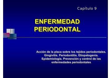 ENFERMEDAD PERIODONTAL ENFERMEDAD PERIODONTAL