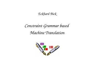 Constraint Grammar based Machine Translation - VISL
