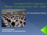 Oral histories of migrant Filipino nurses in Canada - Fraser Health ...