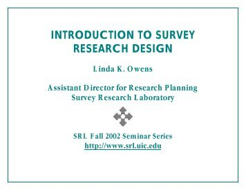 introduction to survey research design - Survey Research Laboratory