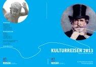 KULTURREISEN 2013 - Art Cities Reisen