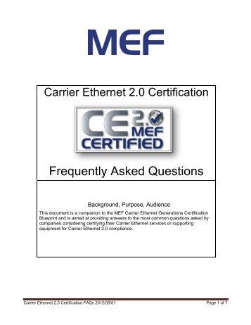 Carrier ethernet 20 certification blueprint version11 mef carrier ethernet 20 certification faqs 20120501 mef malvernweather Choice Image
