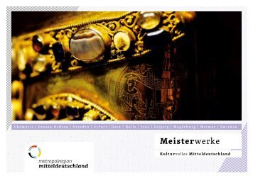 """Kulturwegweiser """"Meisterwerke"""" - Metropolregion Mitteldeutschland"""