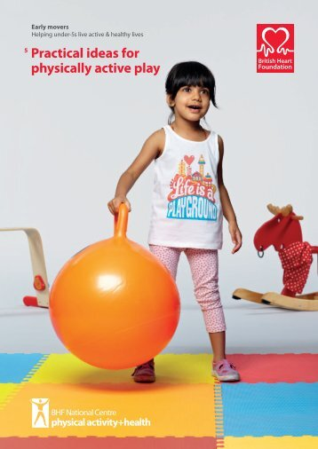 5 Practical ideas for physically active play - BHF National Centre ...