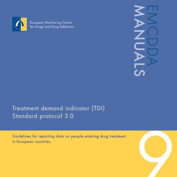 Treatment demand indicator (TDI): Standard protocol 3.0 - EMCDDA ...