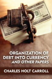 Organization of Debt into Currency - The Ludwig von Mises Institute