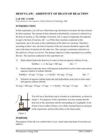 calorimetry and hesss law essay Experiment 11 calorimetry and hess's law purpose- to determine the change in enthalpy for four reactions using calorimetry and hess's law procedures.