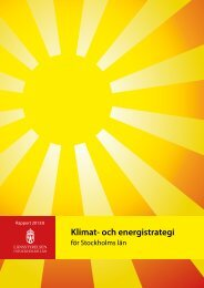 Klimat- och energistrategi för Stockholms län - Länsstyrelserna
