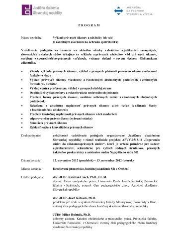 P R O G R A M Názov seminára: Výklad právnych úkonov a ...