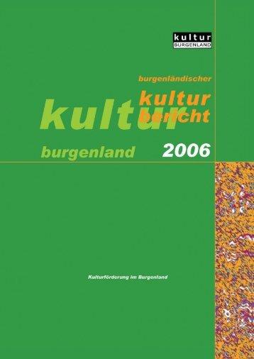 Kulturbericht 2006 - Burgenland.at