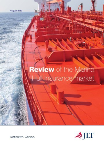 Review of the Marine Hull Insurance market - JLT