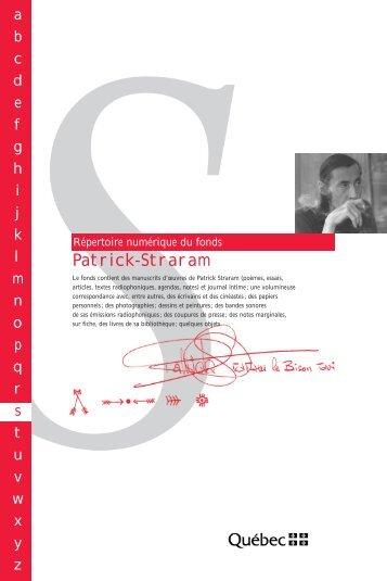 Répertoire numérique du fonds Patrick-Straram - Bibliothèque et ...