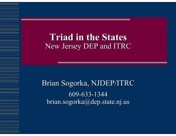 Triad in the States. New Jersey DEP and ITRC - Federal ...