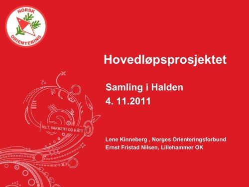 HL -OLL2012 presentasjon - Norges Orienteringsforbund