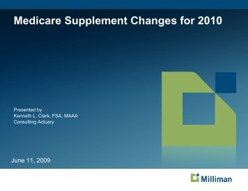 Medicare Supplement Changes for 2010 - The Actuaries' Club of the ...