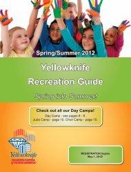 Yellowknife Recreation Guide - City of Yellowknife